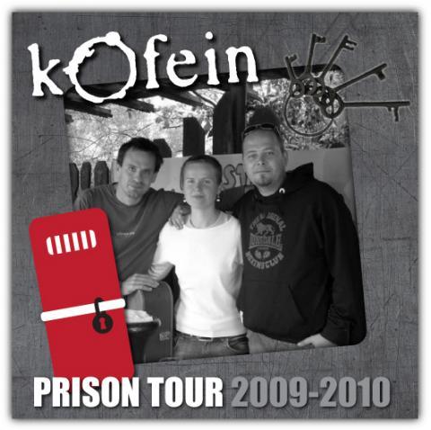 Kofeín Prison Tour 2009-2010