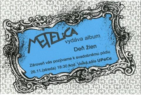 Metelica Den zien